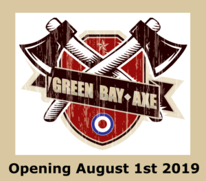 Green Bay Escape introduces… GREEN BAY AXE!